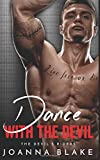 Dance With The Devil (The Devil's Riders)