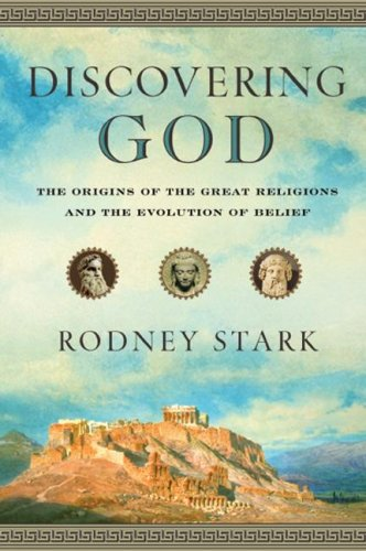 Discovering God: The Origins of the Great Religions and the Evolution of Belief (Inglese) Copertina rigida – 2 ott 2007 Rodney Stark Harperone 0061173894 HISTORY / Social History
