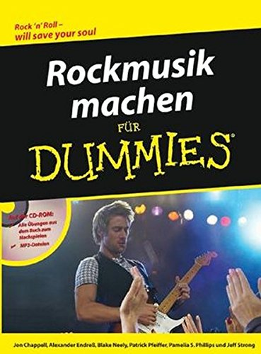 Rockmusik machen für Dummies (German Edition)