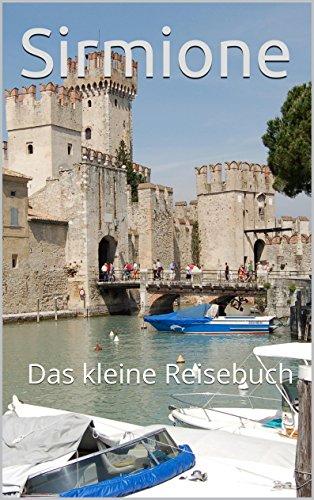 Sirmione: Das kleine Reisebuch (German Edition)