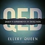 QED: Queen's Experiments in Detection | Ellery Queen