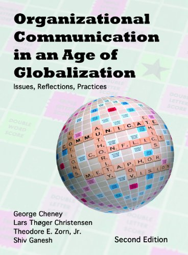 Organizational Communication in an Age of Globalization: Issues, Reflections, Practices Pdf