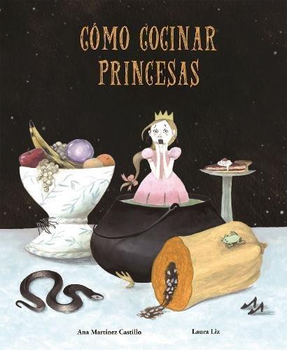 Cómo cocinar princesas (Nubeclassics) (Spanish Edition) -