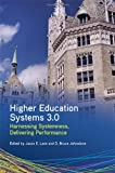 Higher Education Systems 3. 0, Lane Johnstone, 1438449771