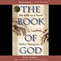 The Book of God: The Bible as Novel