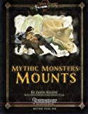 Mythic Monsters: Mounts, Jason Nelson, 1492949612