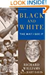 Black and White: The Way I See It