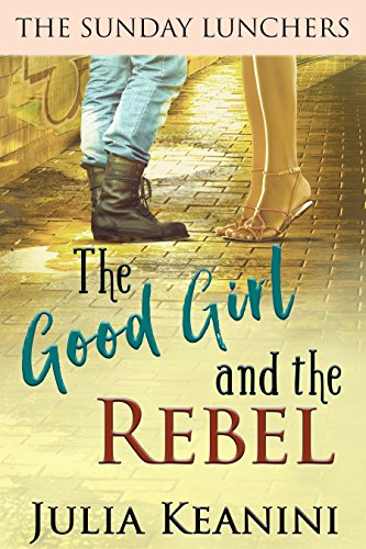 Girl Sunday - The Good Girl and the Rebel (The Sunday Lunchers Book 2)