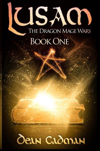 Lusam: The Dragon Mage Wars (Volume 1)