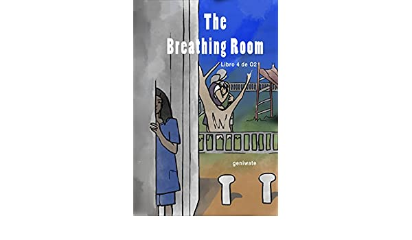 The Breathing Room (O2 Book 4) - Kindle edition by geniwate. Children Kindle eBooks @ Amazon.com.
