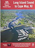 Embassy Cruising Guide: Long Island Sound, 15th Edition