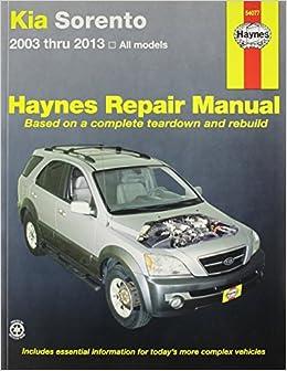 kia sorento 2003 2013 repair manual haynes automotive. Black Bedroom Furniture Sets. Home Design Ideas