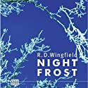 Night Frost Audiobook by R. D. Wingfield Narrated by Stephen Thorne