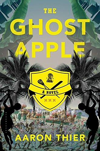 Ghost Apple - The Ghost Apple: A Novel