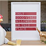 """Love to Be """"Only Good Vibes"""" Framed Inspirational Word Art with Glass Quotes and Typography Wall Decor Wood Frame, 12.4 by 16.3-Inch, White"""