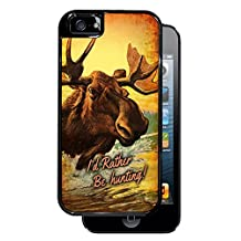 I'd Rather Be Hunting! Moose - Black iPhone 5, 5S Dual Protective Durable Case
