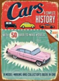 Cars: a Complete History, Simon Heptinstall, 1626861544