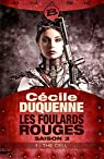 Les Foulards rouges - Saison 3, tome 1 : The Cell par Duquenne