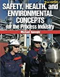 img - for Safety, Health, and Environmental Concepts for the Process Industry by Michael Speegle (2012-01-01) book / textbook / text book