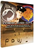 Coming Home Alive : The True Story of An American Prisoner of War in World War Two