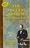 The Success System That Never Fails, W. Clement Stone, 0937539996