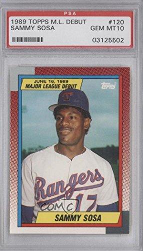 Sammy Sosa PSA GRADED 10 (Baseball Card) 1989-90 Topps Major League Debut 1989 - Box Set [Base] #120