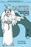 Easter Program Builder, Paul M. Miller, 0834195895