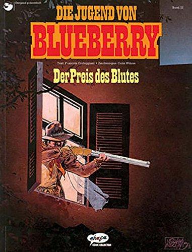 Blueberry 32 Die Jugend  9   Der Preis Des Blutes