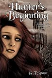 Hunter's Beginning (Legend of the Wild Hunter Book 1)
