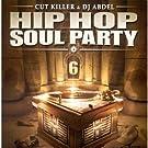 Hip Hop Soul Party Vol. 6