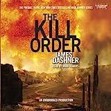 """""""The Kill Order (Maze Runner, Book 4; Origin)"""" av James Dashner"""