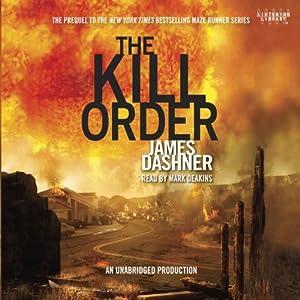 The Kill Order (Maze Runner, Book 4; Origin) Hörbuch