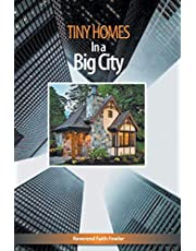 Tiny Homes In a Big City