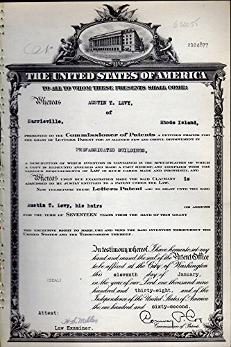 Patent#2104876, Granted to John A. Wethenbee, Assignor to Austin T. Levy of Harrisville, Rhode Island for an Alleged New & Useful Improvement in Prefabricated Buildings.