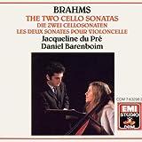 Brahms: The Two Cello Sonatas by Jacqueline du Pre and Daniel Barenboim