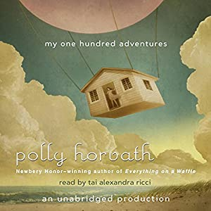 My One Hundred Adventures Audiobook