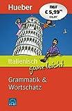 Italienisch ganz leicht Grammatik & Wortschatz: Buch