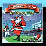 Christmas Carols for Denver Fans by The Rabid Fans
