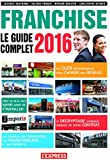 Franchise Le guide complet 2016
