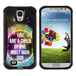 iDesign Rugged Armor Slim Protection Case Cover - YOU ARE THE CHILD OF THE MOST HIGH GOD - Samsung Galaxy S4