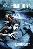 img - for Dead Like Me (Ed Undead) (Volume 2) book / textbook / text book