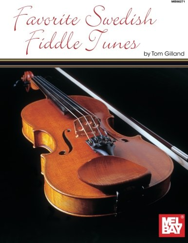 Mel Bay presents Favorite Swedish Fiddle Tunes