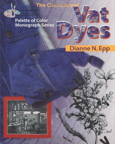 The Chemistry of Vat Dyes (Palette of Color Series) (Palette of Color Monograph Series)