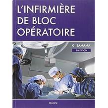 L'infirmiere de Bloc Operatoire 5e Ed.