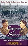 img - for Graves and Sassoon: On the Trail of the Poets of the Great War (Battleground Europe) book / textbook / text book