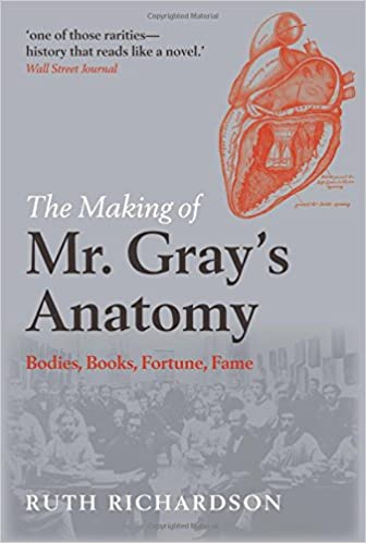 The Making Of Mr Gray S Anatomy Bodies Books Fortune Fame