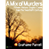 A Mix of Murders: Fifteen Historic English Cases from the Twentieth Century
