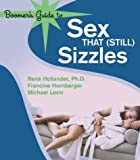 img - for Boomer's Guide to Sex that (Still) Sizzles by Francine Hornberger (2004-01-06) book / textbook / text book