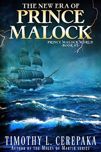 The New Era of Prince Malock (Prince Malock World Book 3) -