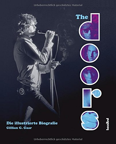 The Doors: Die illustrierte Biografie